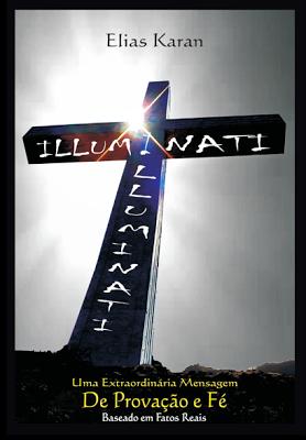Ofuxico Shopping - Illuminati – Uma extraordinária mensagem de provação e fé – Elias Karan. R$ 9,90