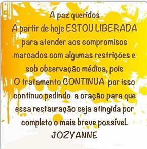 Cantora Jozyanne recebe alta e se recupera bem de doença rara