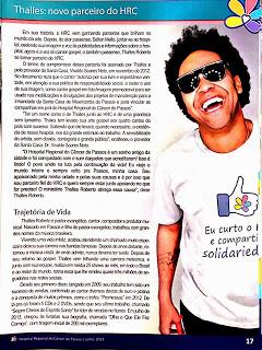 Parte dos lucros de Thalles Roberto, é doada ao Hospital do Câncer