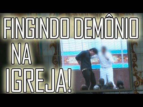 Como fingir estar endemoninhado na igreja