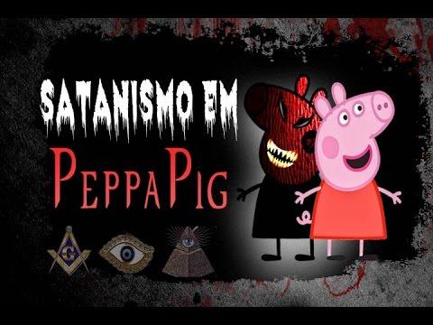 Satanismo em Peppa Pig – Proteja sua família