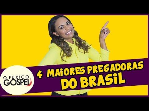 As 4 maiores pregadoras do Brasil