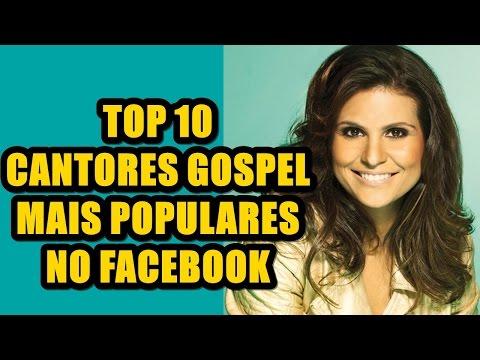 Top 10 cantores gospel mais populares no Facebook