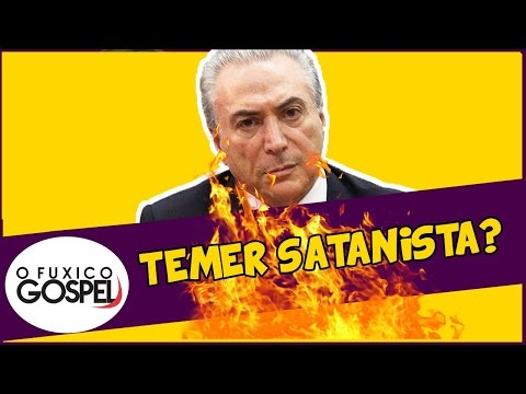 Michel Temer fala pela primeira vez sobre boato de ser satanista
