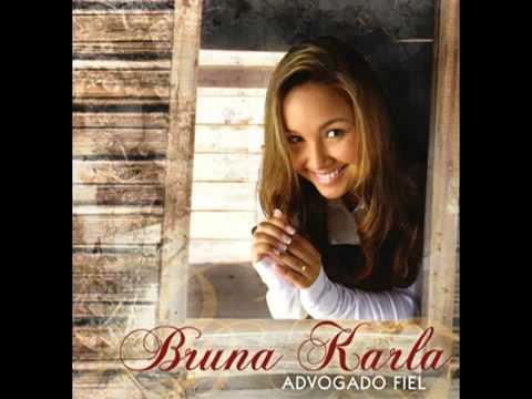 Ouça o CD Advogado Fiel da Bruna Karla - Completo