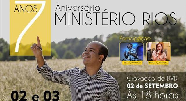 Ministério Rios comemora 7 anos com gravação de DVD