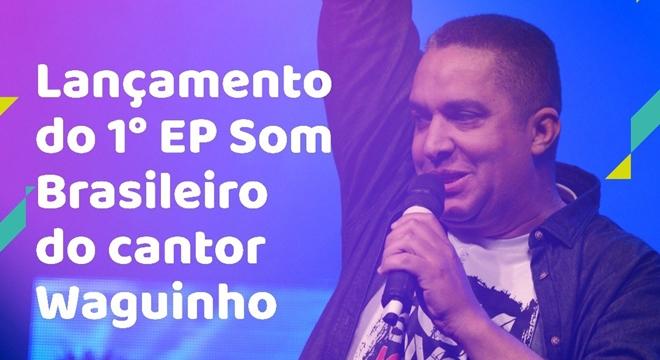 """Waguinho mistura samba e black music em seu novo """"EP Som Brasileiro"""""""