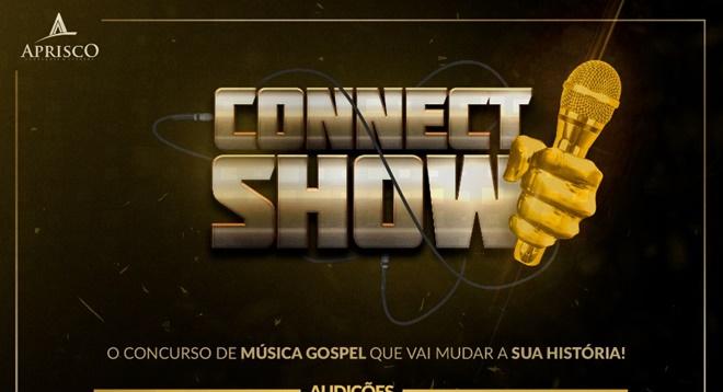 CONNECT SHOW: Conheça o concurso de música gospel que promete transformar a vida do vencedor