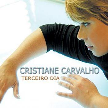 Cristiane Carvalho - Terceiro Dia