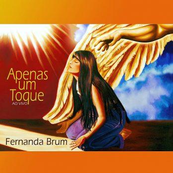 Fernanda Brum - Apenas um toque ao vivo