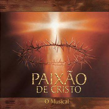 Paixão de Cristo - O Musical