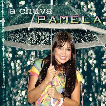 Pamela - A Chuva