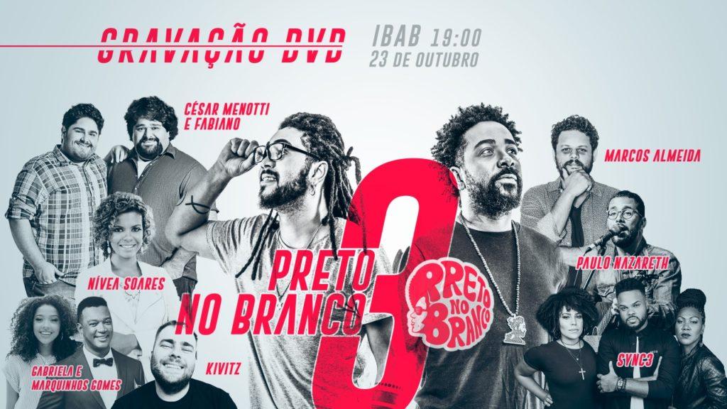 Segundo cartaz da gravação do DVD Preto no Branco 3 (Reprodução Internet)
