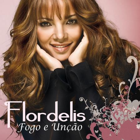 Flordelis - Fogo e Unção